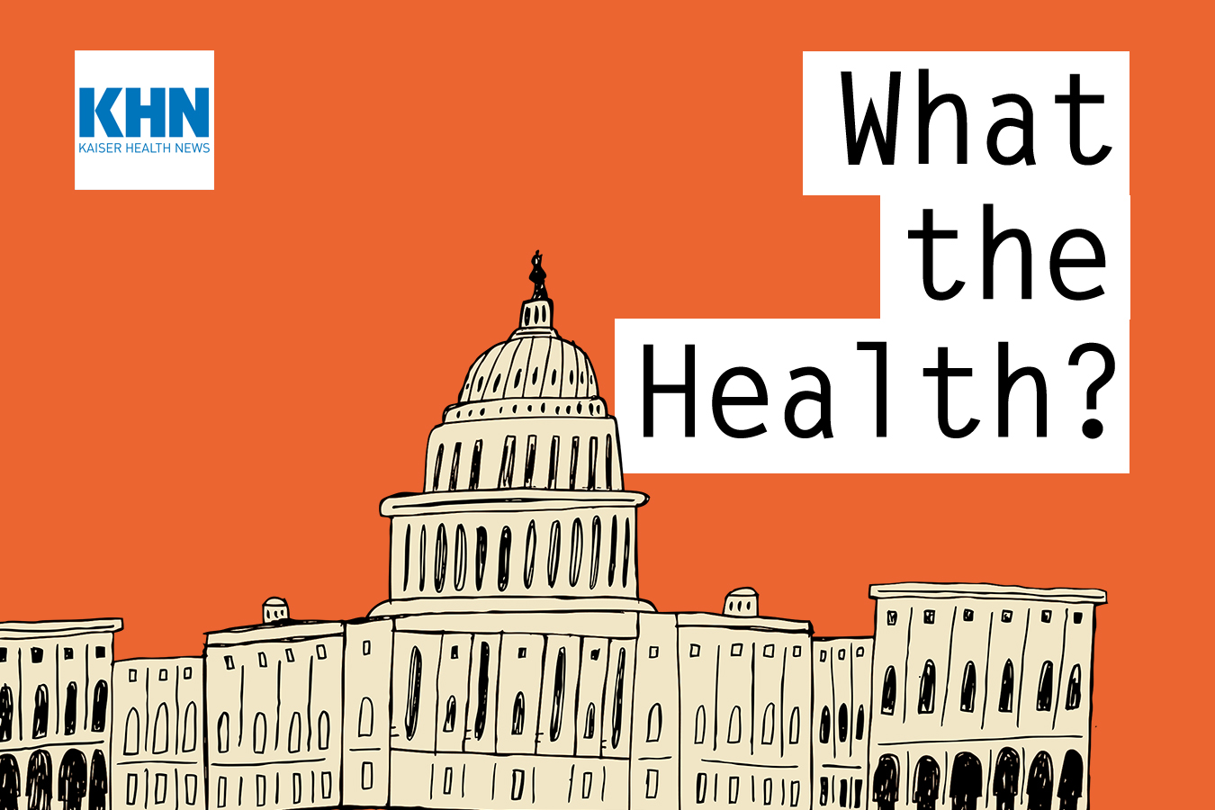 KHN's 'What The Health?': Democrats in Array (For Now) thumbnail