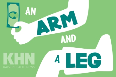 An Arm And A Leg Kaiser Health News