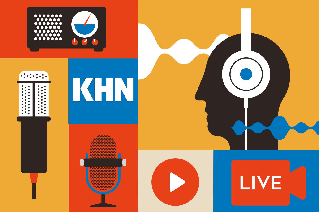 KHN on the Air This Week